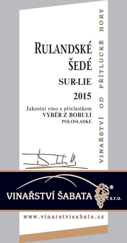 Vinařství Šabata - Rulandské šedé sur-lie - Výběr z bobulí 2015 - 0,75l (balení 6 lahví)