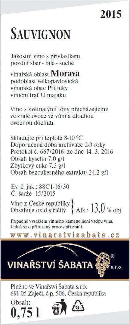 Vinařství Šabata - Sauvignon - Pozdní sběr 2015 - 0,75l (balení 6 lahví)