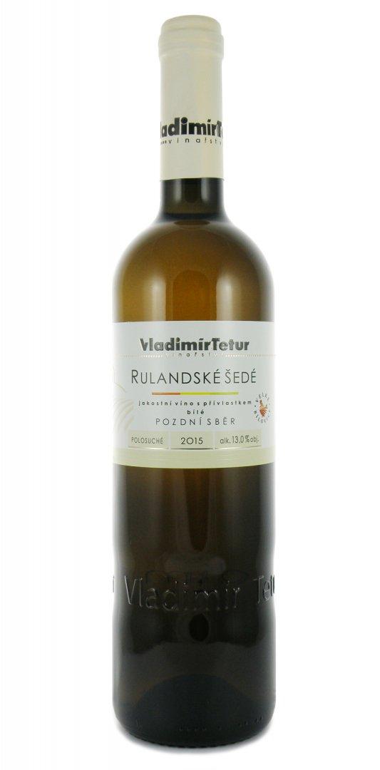 Vinařství Vladimír Tetur - Rulandské šedé - Pozdní sběr 2015 - 0,75l